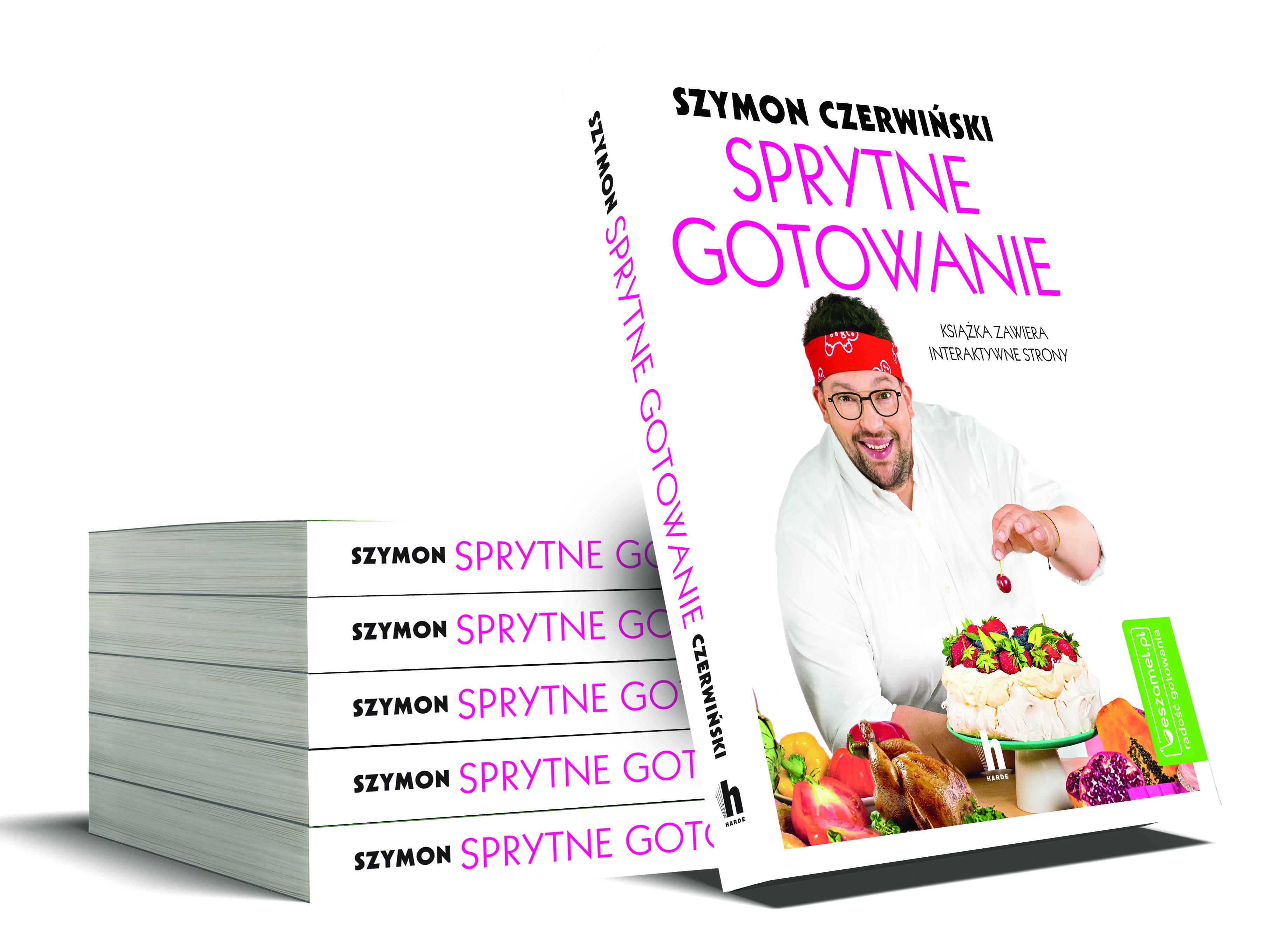 Sprytne gotowanie, Szymon Czerwiński, wydawnictwo Harde, Warszawa 2019